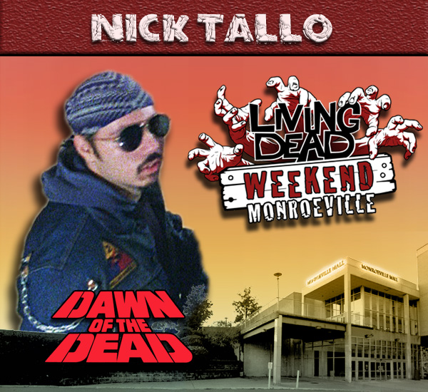 Nick Bomba Tallo as a Mall Raider in George Romero's Dawn of the Dead Zombies have taken over the world and a group of survivors hold up in the Monroeville shopping mall.  Join us at the Living Dead Weekend for a Dawn of the Dead reunion at the Mall