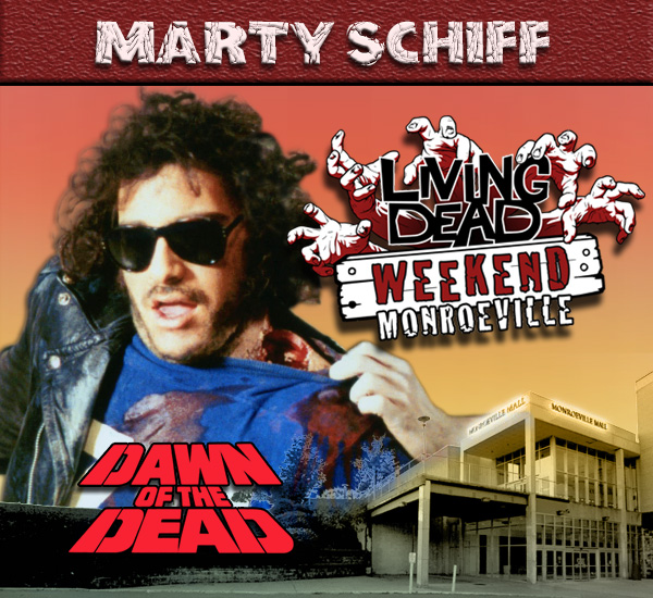 Marty Schiff is part of the Monroeville Mall Biker gang in George Romero's Dawn of the Dead Zombies have taken over the world and a group of survivors hold up in the Monroeville shopping mall.  Join us at the Living Dead Weekend for a Dawn of the Dead reunion at the Mall