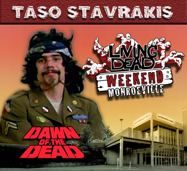 Taso Stavrakis as Biker and Stuntman in George Romero's Dawn of the Dead Zombies have taken over the world and a group of survivors hold up in the Monroeville shopping mall.  Join us at the Living Dead Weekend for a Dawn of the Dead reunion at the Mall