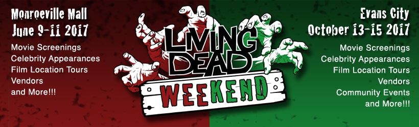 Living Dead Weekend - Evans City PA - Home of the Living Dead